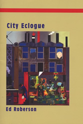 Cover of Ed Roberson's City Eclogue